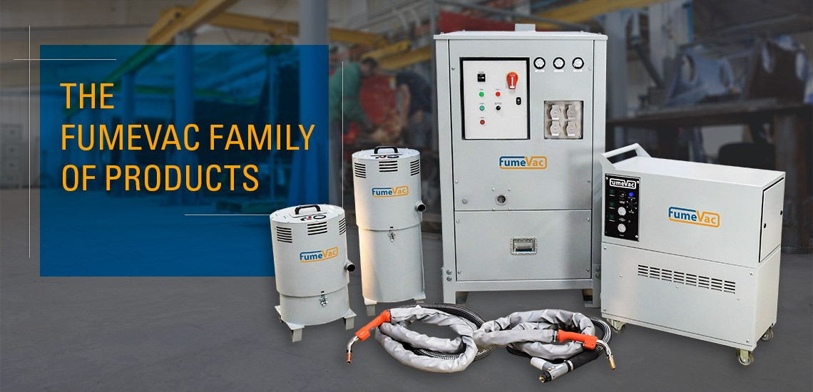The FumeVac Family Line of Products